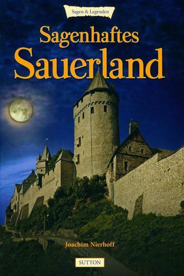 Sagenhaftes Sauerland, Autor: Joachim Nierhoff